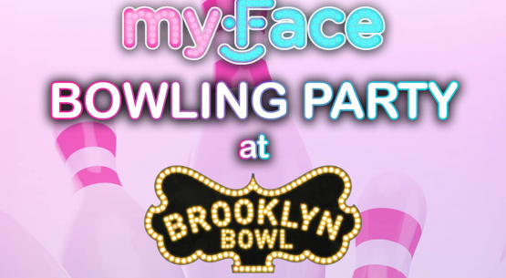 myFace Brooklyn bowl event feature image