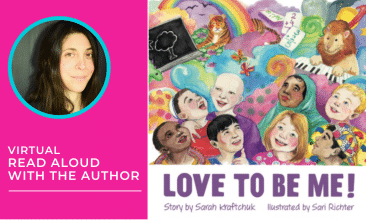 Image includes picture of Author Sarah Kraftchuk, with long dark hair, along with a picture of the book cover Love to Be Me!