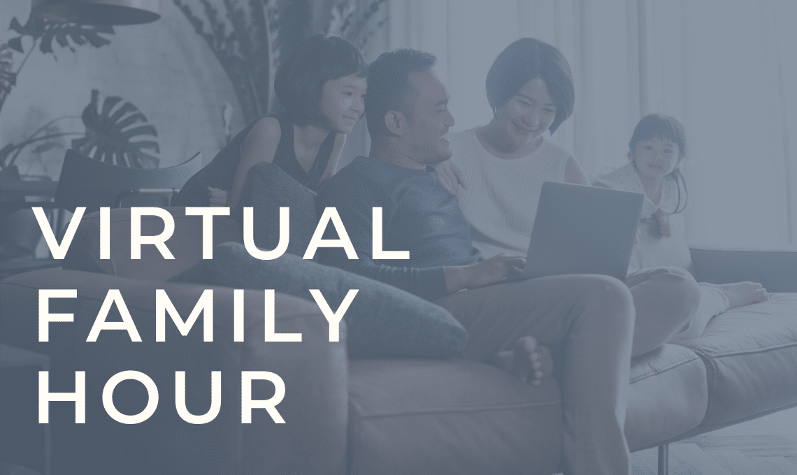 Header Image: Virtual Family Hour